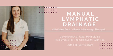 CommuniTEA: Manual Lymphatic dainage with Kailee Booth tickets
