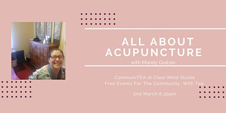 Communitea: All about acupuncture. tickets