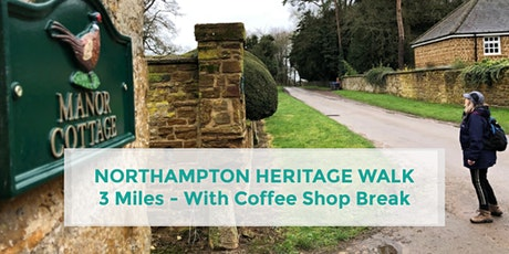 NORTHAMPTON HERITAGE TRAIL | 3 MILES | EASY | NORTHANTS tickets