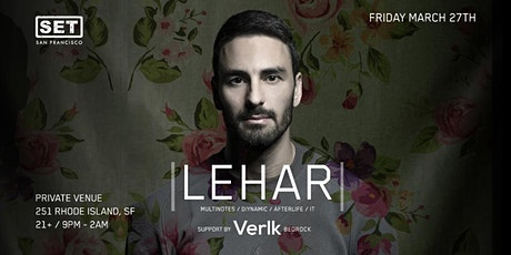 Lehar (Afterlife, Multinotes, Diynamic) at Private Venue Space tickets