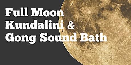 Full Moon Kundalini Celestial Communication & Candlelight Gong Sound Bath tickets