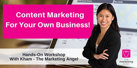 Content Marketing For Business - HANDS-ON WORKSHOP tickets