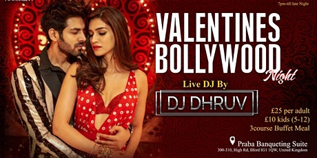 Valentine's Bollywood Night - Dine and Dance Party tickets