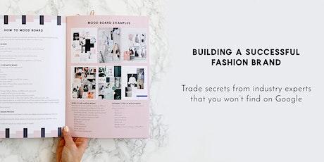 Workshop : Building a Successful Fashion Brand tickets
