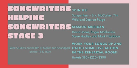 Songwriters Helping Songwriters Stage 3 tickets