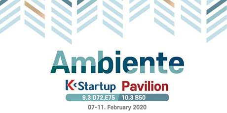 Korean Startups Of Ambiente are waiting You!! tickets