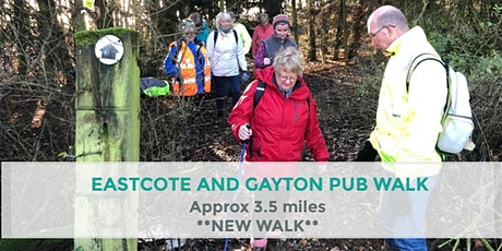 EASTCOTE AND GAYTON PUB | 3.5 MILES | MODERATE | NORTHANTS tickets