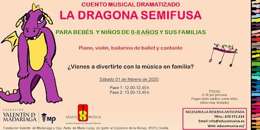 CUENTO MUSICAL DRAMATIZADO | LA DRAGONA SEMIFUSA | PASE 2