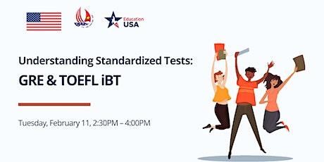 Understanding Standardized Tests: GRE & TOEFL tickets