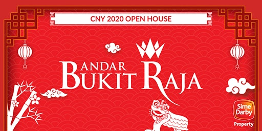 Bandar Bukit Raja - CNY 2020 Open House