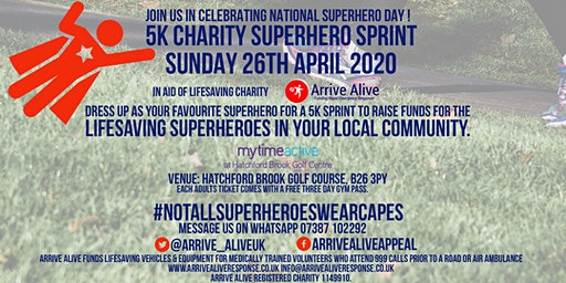 Superhero Sprint in aid of Arrive Alive