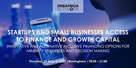 Startups and Small Business Access to Finance and Growth Capital tickets