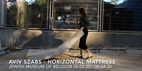 Opening | Aviv Szabs - Horizontal Mattress tickets
