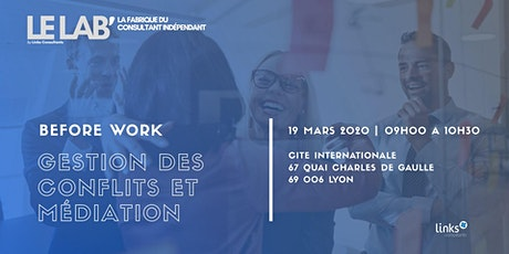 Before Work #Lyon | Gestion des conflits en entreprise & la médiation billets