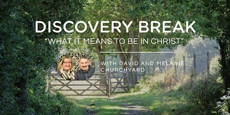 DISCOVERY BREAK – MAY 2020 - with David and Melanie tickets