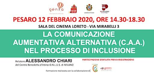 COMUNICAZIONE AUMENTATIVA ALTERNATIVA (CAA) NEL PROCESSO DI INCLUSIONE