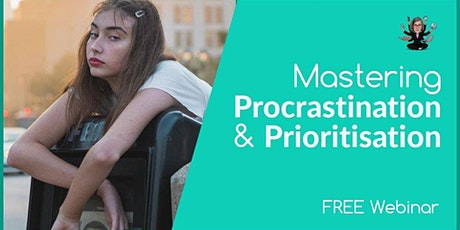 Webinar: Mastering Procrastination & Prioritisation tickets