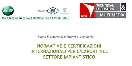 NORMATIVE E CERTIFICAZIONI INTERNAZIONALI PER L'EXPORT biglietti