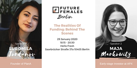 The Realities Of Funding: Behind The Scenes with a Female Founder and a VC tickets