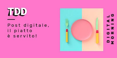 Post digitale, il piatto è servito! biglietti