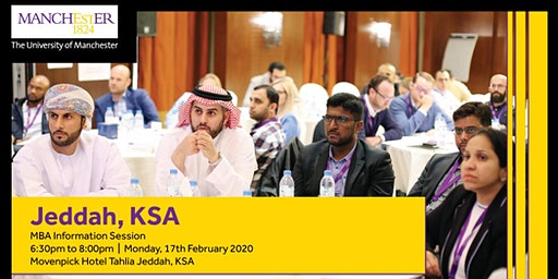 The Manchester Global Part-time MBA Information Evening - Jeddah