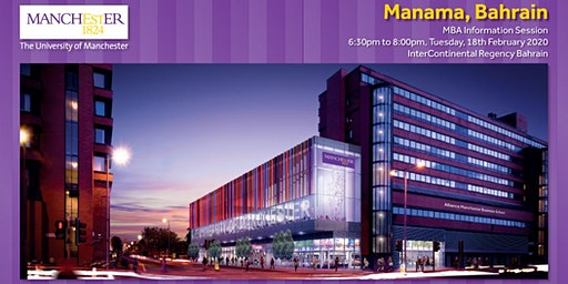 The Manchester Global Part-time MBA Information Evening - Manama