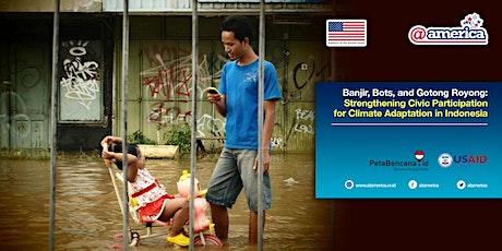 Banjir, Bots, and Gotong Royong tickets