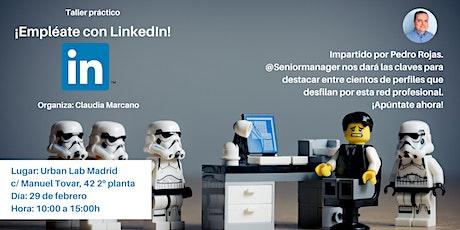 ¡Empléate con LinkedIn! entradas