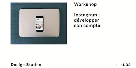 Workshop | Instagram : développer son compte + Lunch billets