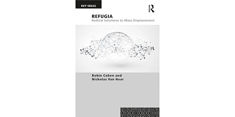 Launch of 'Refugia: Radical Solutions to Mass Displacement' tickets