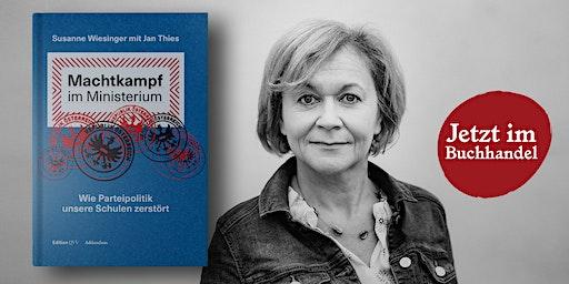 Machtkampf im Ministerium. Buchpräsentation mit Susanne Wiesinger.