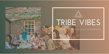 TRIBE VIBES by Eva & Alma: March meet up tickets