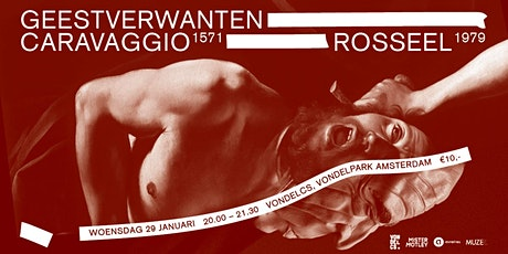 Geestverwanten: Caravaggio & Rosseel tickets