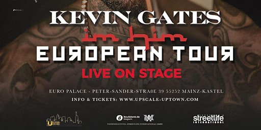 KEVIN GATES -  CLUB SHOW AT EUROPALACE