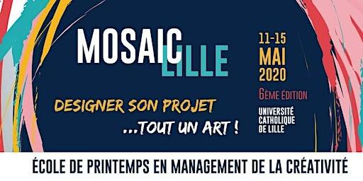 MOSAIC Lille - 6ème Edition [BETA]