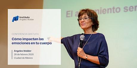 Cómo impactan las emociones en tu cuerpo, en Ciudad de México boletos