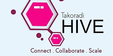 Official Launch of Takoradi Hive  and Startup Takoradi tickets