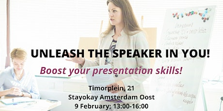 Unleash the speaker in you! Boost your presentation skills! tickets