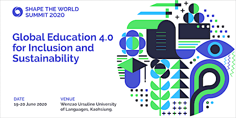 Shape The World Summit 2020 - Global Education 4.0 for Inclusion and Sustainability tickets