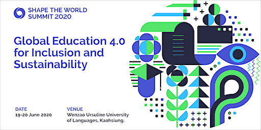 Shape The World Summit 2020 - Global Education 4.0 for Inclusion and Sustainability