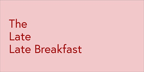 Late Late Breakfast April with Peter Dunne tickets