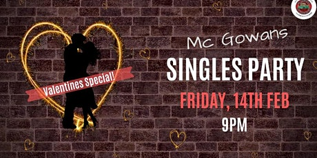 Mc Gowans Singles Party Valentines Special tickets