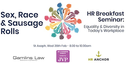 HR Breakfast Seminar: Sex, Race & Sausage Rolls – Equality & Diversity in Today's Workplace