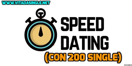 200 single! Mega Speed Date a Milano biglietti