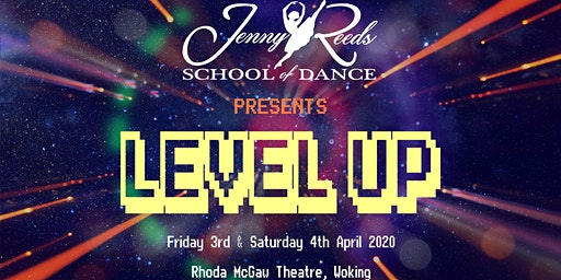 Jenny Reeds School of Dance presents: LEVEL UP