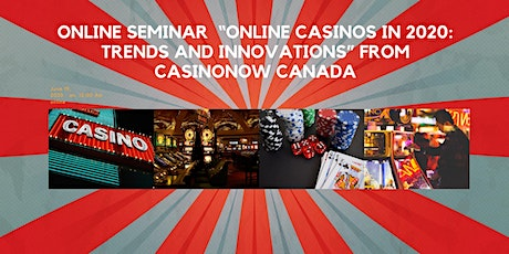 """""""Online Casinos in 2020: Trends and Innovations"""" tickets"""