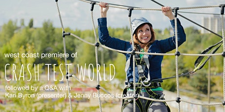 West Coast Premiere of Crash Test World w/ Kari Byron &  Jenny Buccos tickets