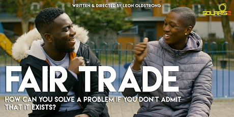 FAIR TRADE: short film screening and panel discussion  tickets