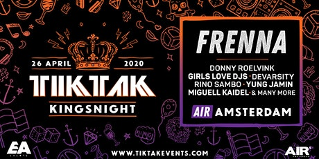 TIKTAK KINGSNIGHT - AMSTERDAM tickets
