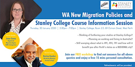 WA New Migration Policies & Stanley College Course Information Session tickets